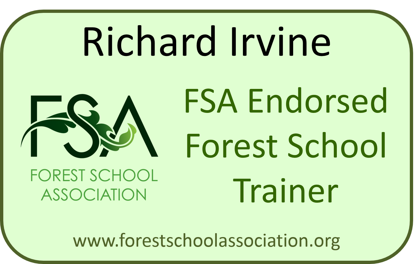 Richard Irvine FSA Registered Forest School Trainer